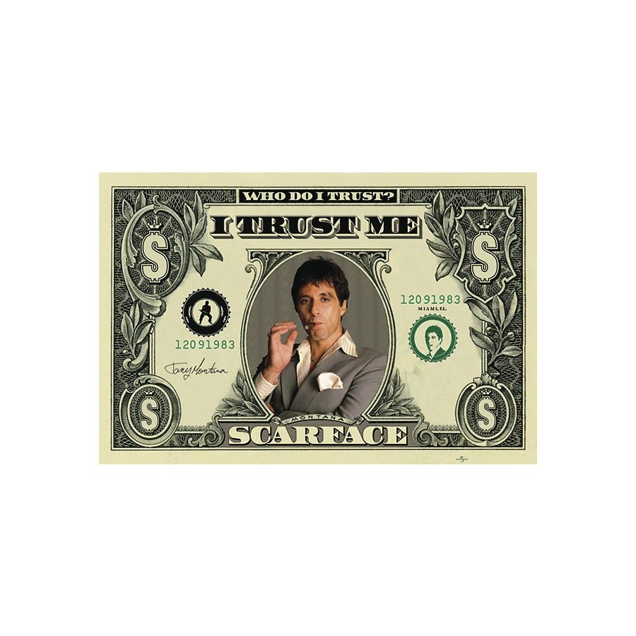 Scarface Poster Dollar (Who do I Trust?) - Posters buy now in the ...